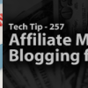 Affiliate Marketing 101 on Blogging for Dollars