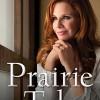 Prairie Tale by Melissa Gilbert