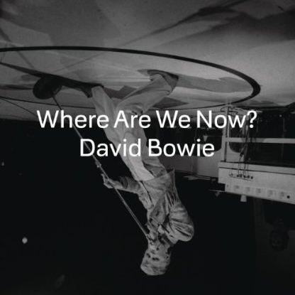 Where are we now shot up to number 6 on the UK charts almost the day it was released by David Bowie.